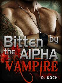 Bitten by the Alpha Vampire