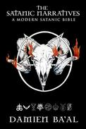 The Satanic Narratives - A Modern Satanic Bible
