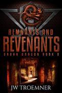 Remnants and Revenants
