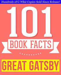 The Great Gatsby - 101 Amazingly True Facts You Didn't Know