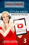 Imparare il francese - Lettura facile   Ascolto facile   Testo a fronte - Francese corso audio num. 3