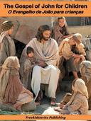 O evangelho de João para crianças - The Gospel of John for Children