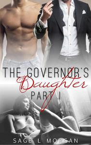 The Governor's Daughter: Part I