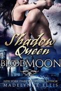 Shadow Queen (Blood Moon #3)