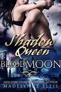 Shadow Queen (Blood Moon #3)