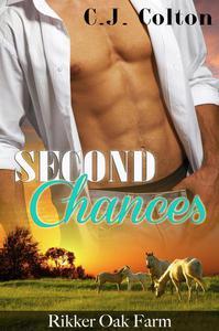 Second Chances (Rikker Oak Farm Book 1)
