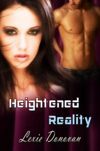 Heightened Reality