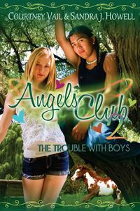 Angels Club 2: The Trouble with Boys (Diverse Middle Grade Book with Horses and a Treasure Hunt Adventure)