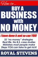 How To Buy A Business With No Money