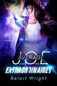 Average Joe and the Extraordinaires