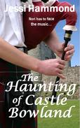 The Haunting of Castle Bowland