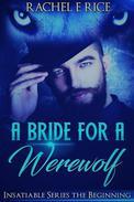 A Bride For A Werewolf: The Beginning
