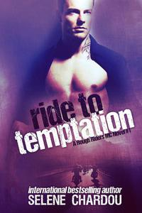 Ride To Temptation (Lucifer's Saints MC)