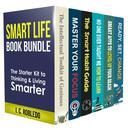 Smart Life Book Bundle: The Starter Kit to Thinking & Living Smarter (Books 1-6)