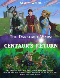 The Darkland Wars: Centaur's Return