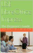 Use LibreOffice Impress: A Beginners Guide