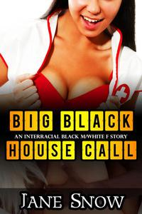 Big Black House Call
