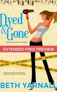 Dyed and Gone: Extended Free Preview