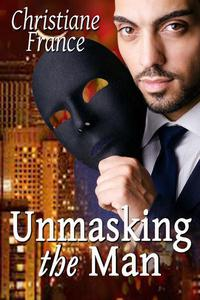 Unmasking The Man