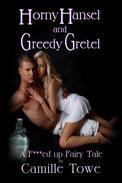 Horny Hansel and Greedy Gretel