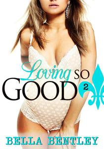 Loving So Good, 2