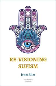 Re-visioning Sufism