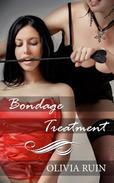 Bondage Treatment (Lesbian Medical First Time Bondage Erotica)