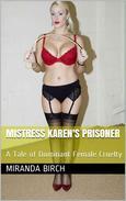 Mistress Karen's Prisoner