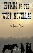 Hymns of the West Novellas: Volume One
