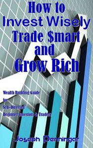 How to Invest Wisely Trade $mart and Grow Rich