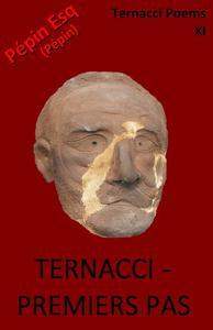 Ternacci - Premiers Pas