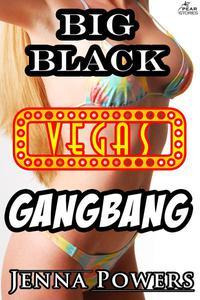 Big Black Vegas Gangbang