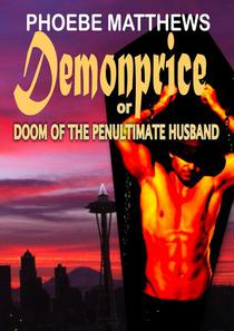 Demonprice, or, Doom of the Penultimate Husband