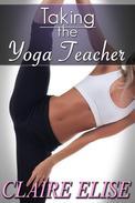 Taking the Yoga Teacher (Flexible Hetero Student Teacher Dominance)