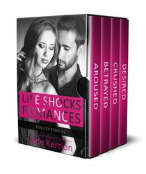 Life Shocks Romances Collection 1