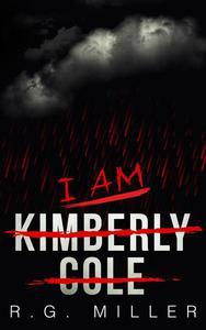 I Am Kimberly Cole