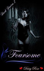 Dark Desires 2: Foursome