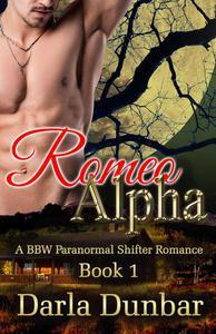 Romeo Alpha - Book 1