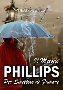 Il Metodo Phillips Per Smettere di Fumare
