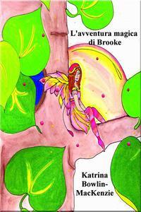 L'avventura magica di Brooke