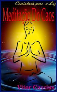 Meditação do Caos