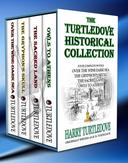 The Turtledove Historical Collection (Box Set - Four Books)