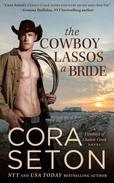 The Cowboy Lassos a Bride