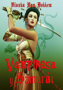Vampiresa Y Samurái:  Espadas Y Colmillos