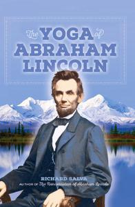The Yoga of Abraham Lincoln