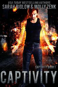 Captivity (Captivity Book 1)