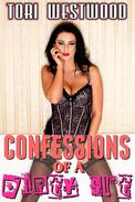 Confessions of a Dirty Slut (Lactation Erotica)