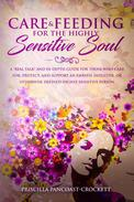 Care & Feeding for the Highly Sensitive Soul