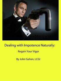 Dealing with Impotence Naturally: Regain Your Vigor