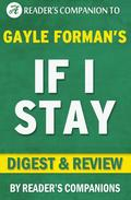 If I Stay by Gayle Forman | Digest & Review